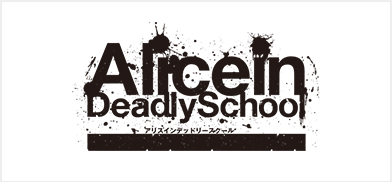 Alice in DeadlySchool
